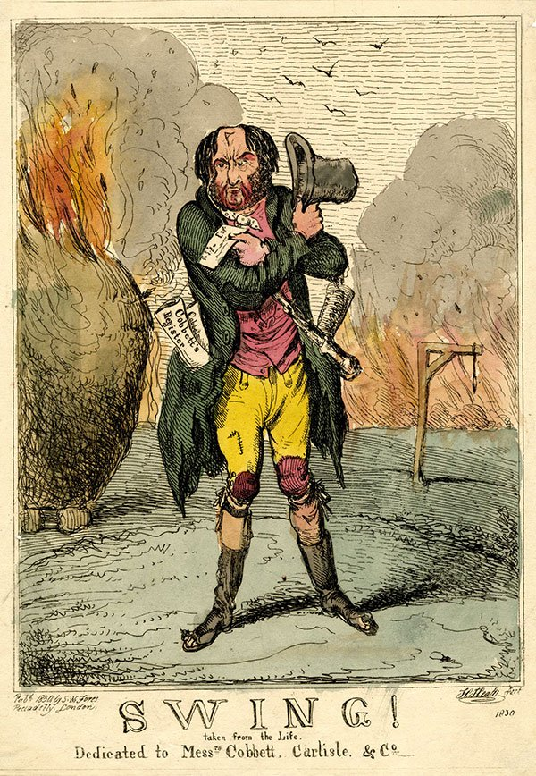'Captain Swing' 1830 agricultural labourers' riots, with references to the consequences of their rick burning and the writings of its supporters, Richard Carlile and William Cobbett.